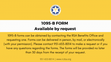 1095-B-forms-can-be-obtained-by-contacting-the-RSA-Benefits-Office-and-requesting-one.-Forms-can-be-delivered-in-person-by-mail-or-electronically-with-your-permission.-Please-contact-951-653-8014-to-make-a-reques